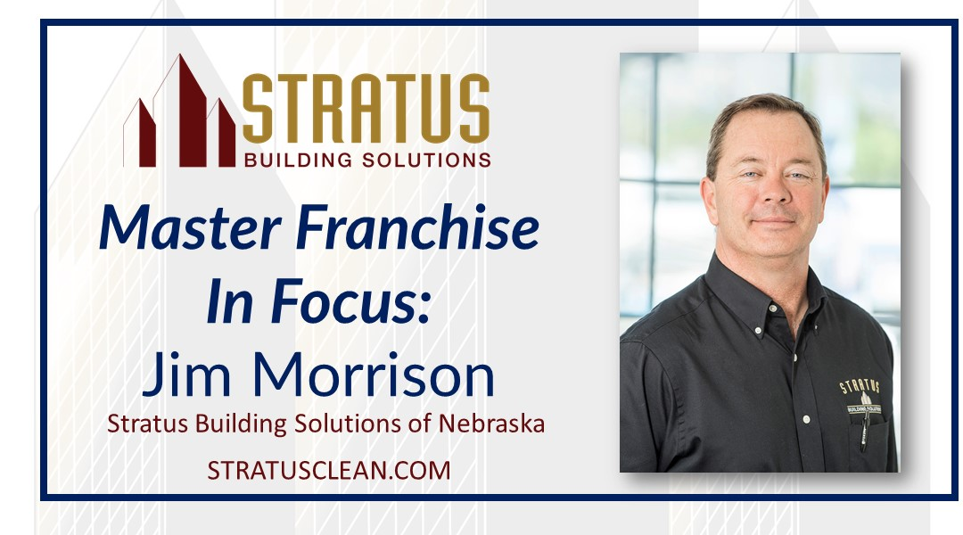 Jim Morrison, Master Franchise of Stratus Building Solutions of Wichita