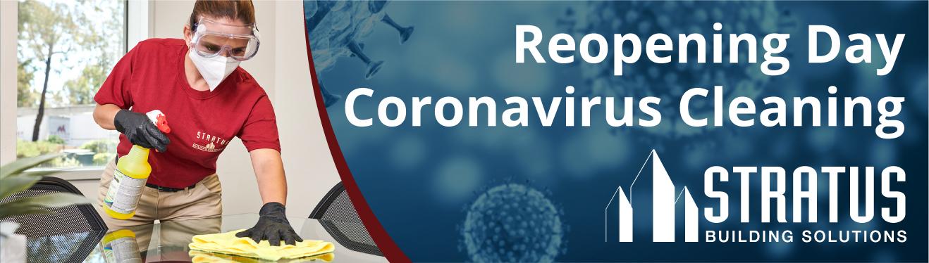Reopening Day Coronavirus Business Cleaning