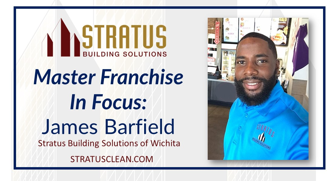 James Barfield, Master Franchise of Stratus Building Solutions of Wichita